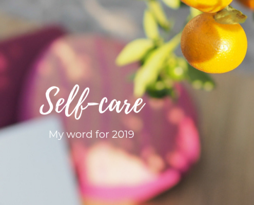 self-care, the word to guide me in 2019