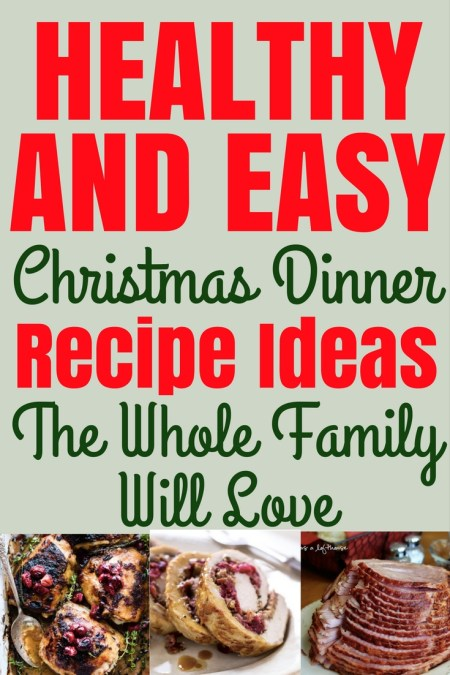 healthy simple christmas dinner recipes - Easy Christmas Dinner Recipes