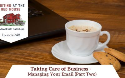248 Taking Care of Business – Managing Your Email Part 2