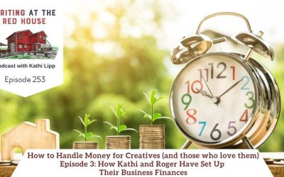 253 How to Handle Money for Creatives (and those who love them): Episode 3 – How Kathi and Roger Have Set Up Their Business Finances