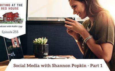 255 – Social Media with Shannon Popkin
