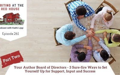 261 – Your Board of Directors – 3 Sure-fire Ways to Set Yourself Up for Support, Input and Success