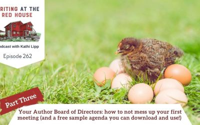 262 Your Author Board of Directors: how to not mess up your first meeting (and a free sample agenda you can download and use !) Part 3