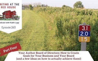263 Your Author Board of Directors: How to Create Goals for Your Business and Your Board (and a few ideas on how to actually achieve them!) Part 4
