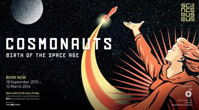 Cosmonauts at the Science Museum