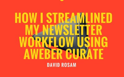 How I streamlined my newsletter workflow with AWeber Curate