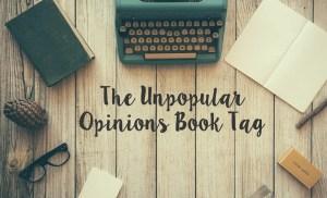 Unpopular Opinions Book Tag