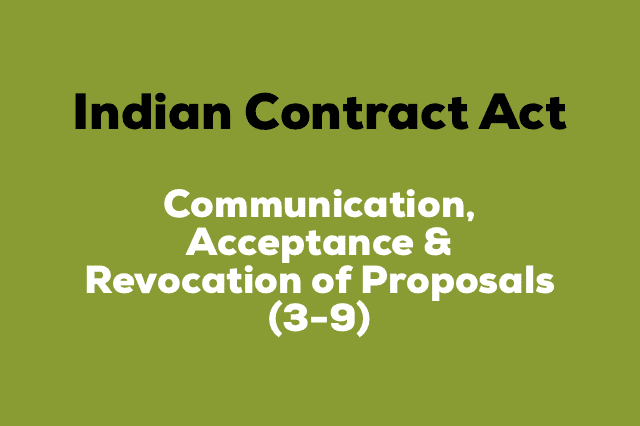 COMMUNICATION-ACCEPTANCE-AND-REVOCATION-OF-PROPOSALS Contract Act
