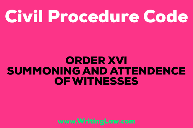 SUMMONING AND ATTENDANCE OF WITNESSES