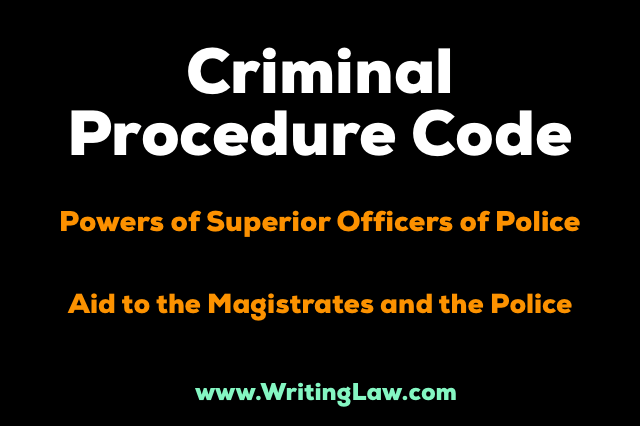 Crpc Chapter IV - Powers of Superior Officers of Police