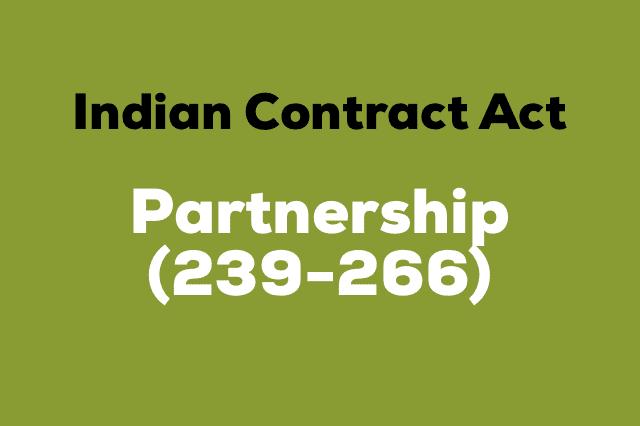 PARTNERSHIP Indian Contract Act