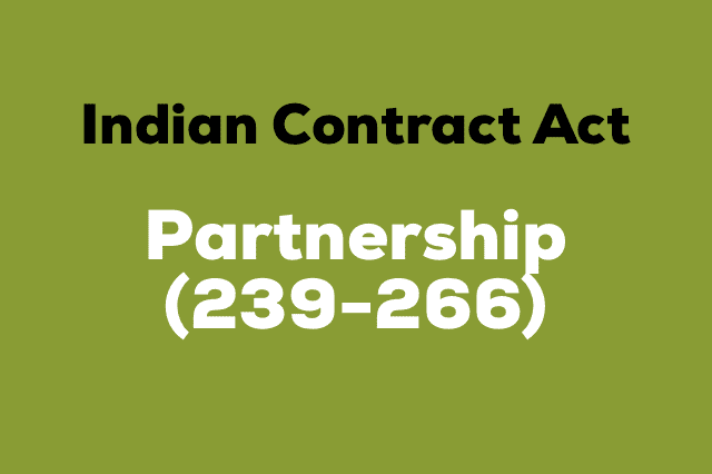 PARTNERSHIP Indian Contract Act