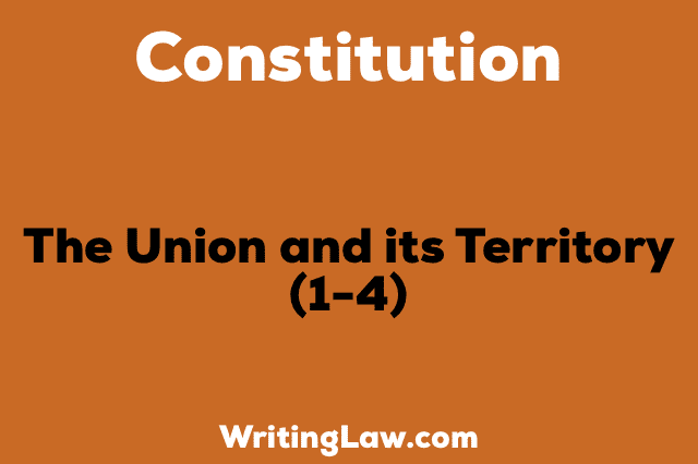 THE UNION AND ITS TERRITORY