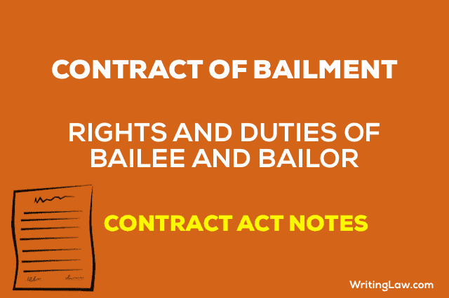 Contract of Bailment Rights and Duties of Bailor and Bailee Contract Act
