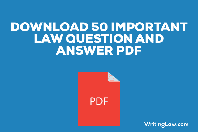 50 Law Question and Answer PDF for Competitive Exams