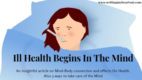 Ill health begins in the mind - 3 ways to take care of your mind