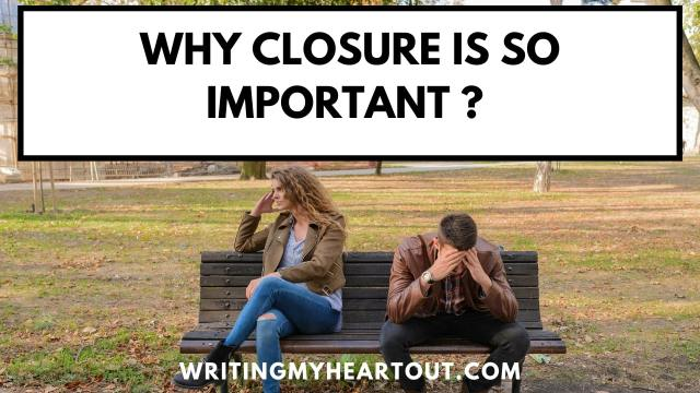 importance of closure after a breakup