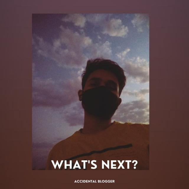 Whats Next - Poem about existential crisis