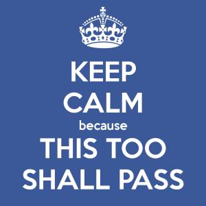 This too shall pass... #zenquote