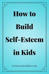 how to build self-esteem in children pinterest blue background