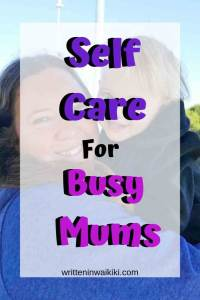 self care for busy mums pinterest mum and daughter