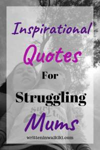 inspirational quotes for struggling mums pinterest mother and child