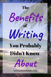The Benefits of Writing you Probably Didn't Know About Pinterest beach