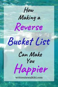 why making a reverse bucket list can make you happier pinterest