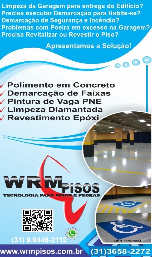 WRM Pisos_Apresentacao_2016 --(31)3658-2272-Polimento-em-pisos-de-concreto-revestimento-epoxi-pintura-de-faixas-lapidacao-de-concreto-pintura-vaga-pne-wrmpisos