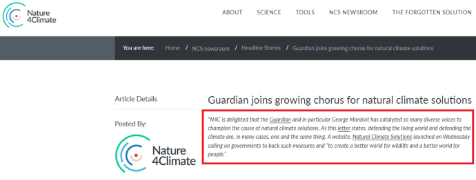 "April 3, 2019, ""Guardian joins growing chorus for natural climate solutions."" Promotion of Monbiot's ""Natural Climate Solutions"", by Natural Climate Solutions ""ally"" Nature4Climate. Prior to April 3, 2019, the branding of ""natural climate solutions"" was already well-established by institutions, corporations and NGOs. Demonstrating solidarity to Nature4Climate, this tweet was ""liked"" by Monbiot"