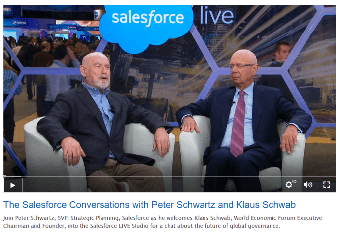"Video still. Peter Schwartz, Salesforce ""welcomes Klaus Schwab, World Economic Forum Executive Chairman and Founder, into the Salesforce LIVE Studio for a chat about the future of global governance."" [2014]"