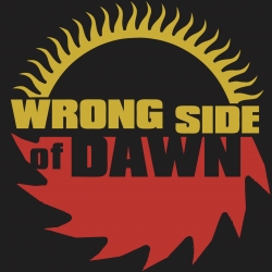 Wrong Side of Dawn