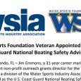 Jim Emmons, a 31-year career marine industry veteran and current non-profit outreach grants director for the Water Sports Foundation was recently appointed as the USCG NBSAC Chairman.