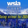 Join us online for the virtual 2021 WSIA SUMMIT, Tuesday and Wednesday, February 23-24 starting at 11am (eastern) each day.