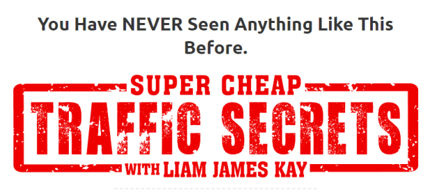 Liam James Kay – The Super Cheap Traffic Secrets + OTO 1 Download