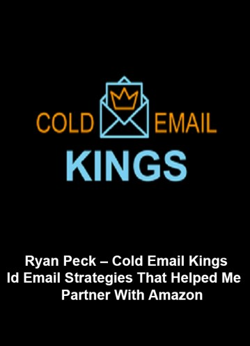 Ryan Peck – Cold Email Kings Download