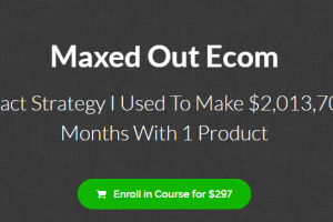 Max Aukshunas – Maxed Out eCom Download