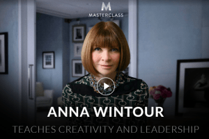 Anna Wintour - Teaches Creativity and Leadership - MasterClass Download
