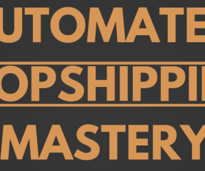 [SUPER HOT SHARE] Carl Parnell – Automated Dropshipping Mastery Download
