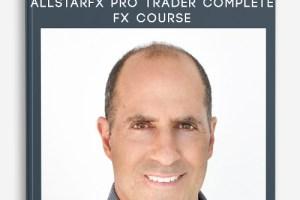 Chris Lori – AllStarFX Pro Trader Advanced FX Trading Course Download