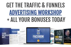 The Traffic & Funnels FB Advertising Workshop Download