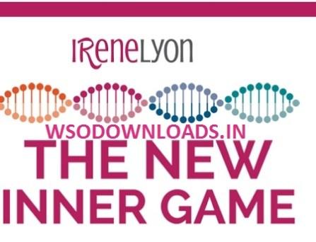 Irene Lyon - The NEW INNER GAME Download