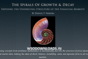 Daniel T. Ferrera – The Spirals of Growth and Decay Download