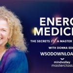 Vishen Lakhiani & Donna Eden (Mindvalley) - Energy Medicine Download