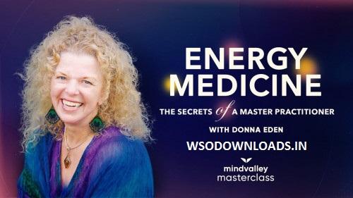 Vishen Lakhiani & Donna Eden (Mindvalley) - Energy Medicine Download