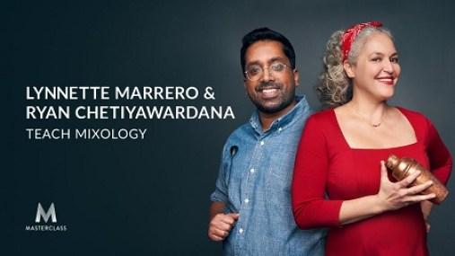 MasterClass - Lynnette Marrero & Ryan Chetiyawardana Teach Mixology Download