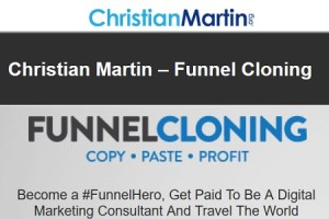 Christian Martin - Funnel Cloning Download