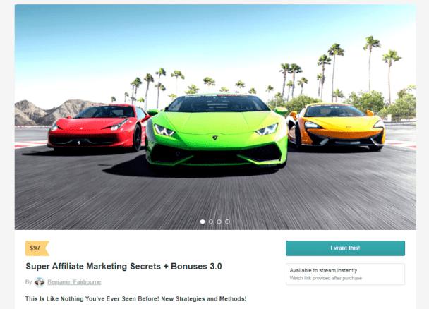 Benjamin Fairbourne - Super Affiliate Marketing Secrets + Bonuses 3.0 Download