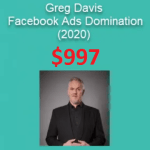 Greg Davis – Facebook Ads Domination (2020) Download
