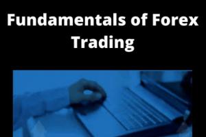 Joshua Garrison - Fundamentals Of Forex Trading Free Download